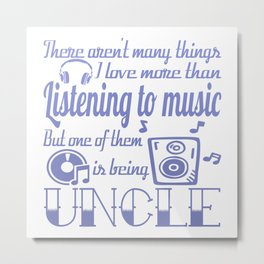 Listening to Music Uncle Metal Print