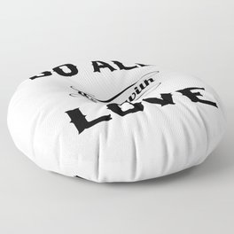 Do all things with love Floor Pillow