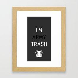 BANGTAN BOYS BTS  I'M ARMY TRASH Framed Art Print