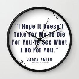 28   |  Jaden Smith Quotes | 190904 Wall Clock