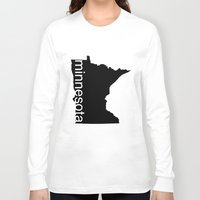 minnesota Long Sleeve T-shirts featuring Minnesota by Isabel Moreno-Garcia