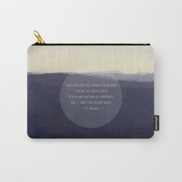 You're off to great places ... Carry-All Pouch