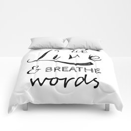 We live and breathe books  Comforters