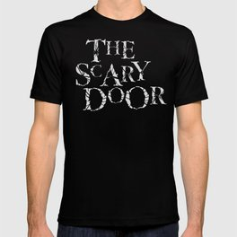 The Scary Door  T-shirt
