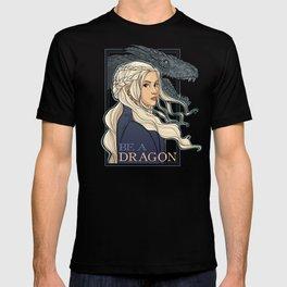 You're a Dragon T-shirt