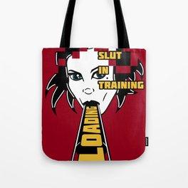 Slut in training Tote Bag
