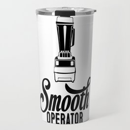 Fitness Humor: Smooth(ie) Operator with Blender Travel Mug