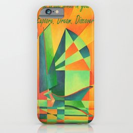 Catch The Trade Winds In Your Sails Greeting Card iPhone Case