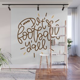 It s Football Y all shirt tshirt t shirt Wall Mural