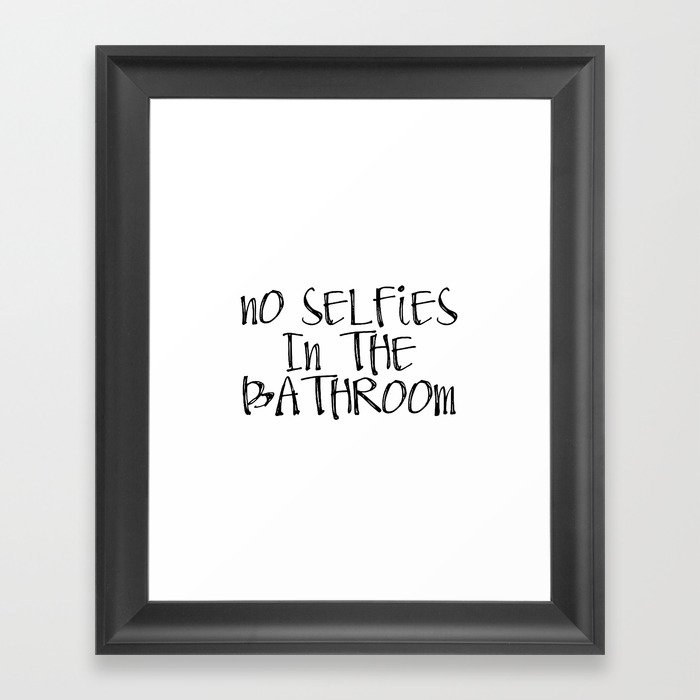 graphic relating to Printable Bathroom Sign identify Upon SALE Printable Rest room Indication No Selfies inside The Rest room Framed Artwork Print as a result of nikolajovanovic