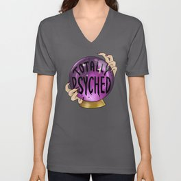Totally Psyched Crystal Ball Pun Unisex V-Neck