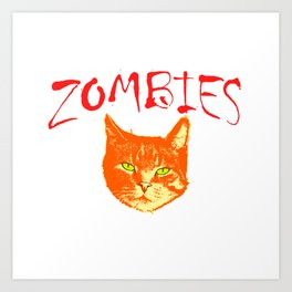 """""""I Would Push You In Front Of Zombies To Save My Cat"""" T-shirt Design Unique Gift for Cat Lovers Art Print"""