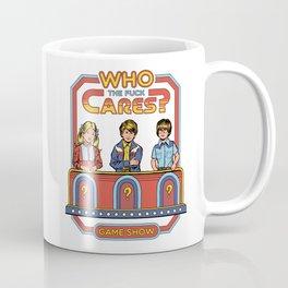 WHO CARES? Coffee Mug