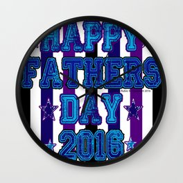 Happy Fathers Day 2016 by Jeronimo Rubio Wall Clock