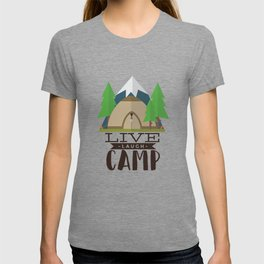 Camping design, Camper Gift, Live Laugh Camp T-shirt