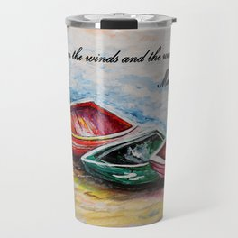 Even the Winds and Waves Travel Mug