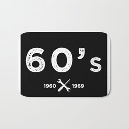 Born in the 60's. Certified Awesome Bath Mat
