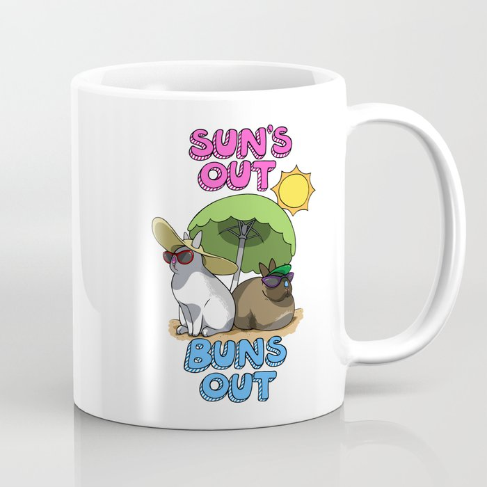 Sun's Out Buns Out Coffee Mug