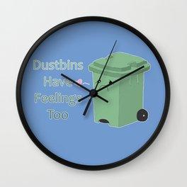 Dustbins have feelings too Wall Clock
