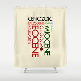 Cenozoic Eras, Ages and Epochs Shower Curtain