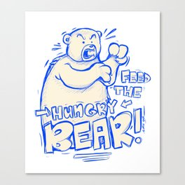 Feed the Hungry Bear Canvas Print