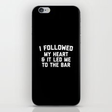 Led Me To Bar Funny Quote iPhone & iPod Skin