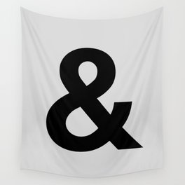 Ampersand black and white monochrome Helvetica typography poster design home wall bedroom decor Wall Tapestry