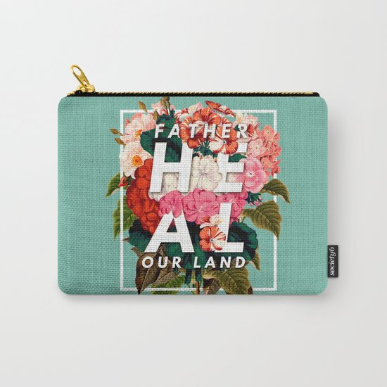 HEAL OUR LAND Carry-All Pouch