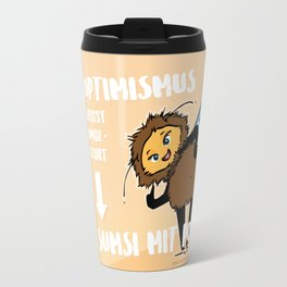 Optimismus (Optimism) means reading backwards Sumsi mit Po (Bumblebee with butt) Travel Mug