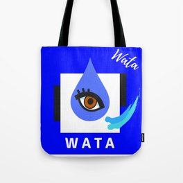 """"""" Carry On, W A T A """" Tote Bag"""