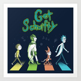 Get schwifty abbey road Art Print