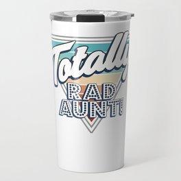 Totally Rad Aunt Comics Nerd Genius Cool Family Travel Mug