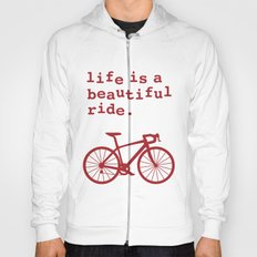 Life is a Beautiful Ride - Bike Hoody