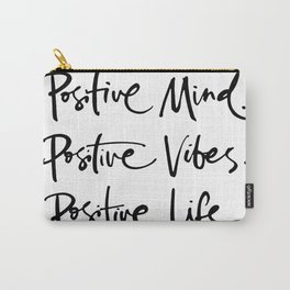 Think Positive Carry-All Pouch