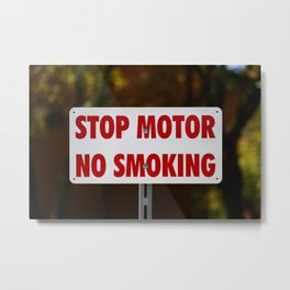 Stop Motor No Smoking Metal Print