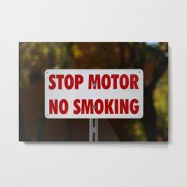 Stop Motor No Smoking Metal Print