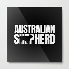 Australian Shepherd Breed Lover Metal Print