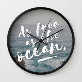 As free as the ocean Wall Clock
