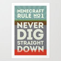 Minecraft Rule No 1 Art Print