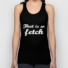 Mean Girls #3 – Fetch Unisex Tank Top