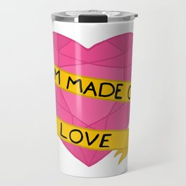 I am made of love crystal heart Travel Mug