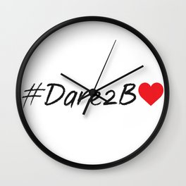 #Dare2BLove Wall Clock