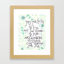 May Your Trouble Be Less Green Framed Art Print