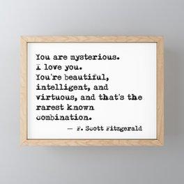 Beautiful, intelligent and virtuous - F Scott Fitzgerald quote Framed Mini Art Print
