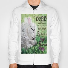 The Lord Restores Psalm 23 Hoody