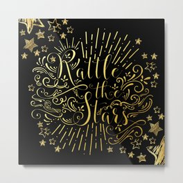 Rattle The Stars Metal Print