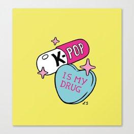 K-POP is my Drug Canvas Print