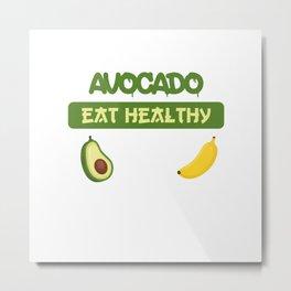 Avocado Eat Healthy Metal Print