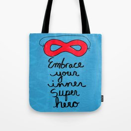 Embrace Your Inner Super Hero Tote Bag