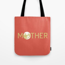 Mother / Earthbound Zero Tote Bag